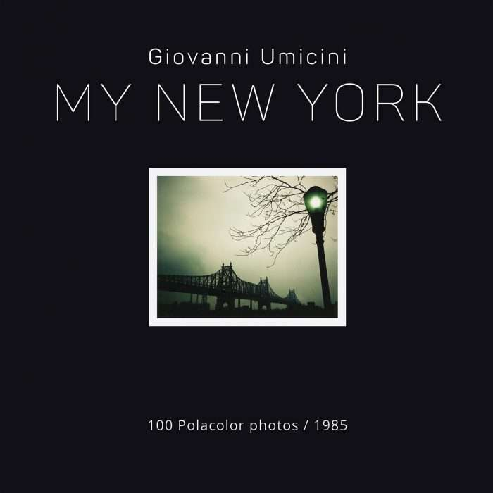 Giovanni Umicini-My New York. 100 polacolor photos-1985
